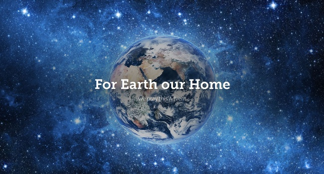 MIA Prayer Intention Advent Week 1: <br>For Earth Our Home