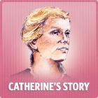 Catherine's_story